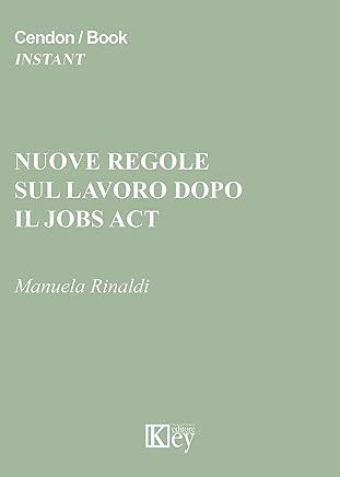 Nuove regole sul lavoro dopo il jobs act