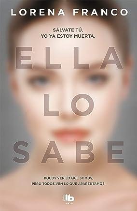 Ella Lo Sabe / She Knows It