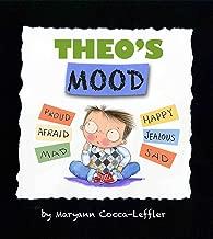 Theo's Mood: A Book of Feelings