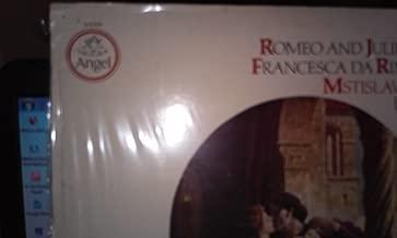 Tchaikovsky Romeo and Juliet, Fantasy Overture Francesca Da Rimini, Fantasy Op.32