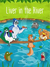 Liver in the River