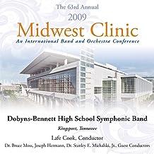 2009 Midwest Clinic - Dobyns-Bennett High School Symphonic Band