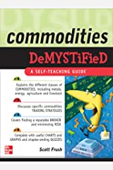 Commodities Demystified Kindle Edition