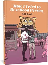 How I Tried to Be a Good Person