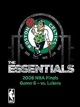 NBA The Essentials: Boston Celtics 2008 NBA Finals Game 6 vs. Lakers