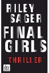 Final Girls: Thriller (German Edition) eBook Kindle