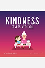 Kindness Starts With You Kindle Edition