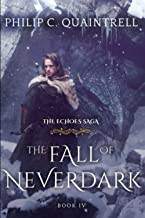 The Fall of Neverdark (The Echoes Saga: Book 4)