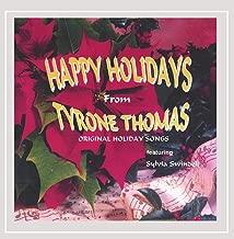 Happy Holidays From Tyrone Thomas