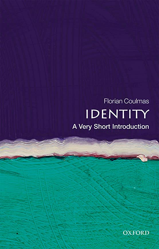 地震メイトますますIdentity: A Very Short Introduction (Very Short Introductions) (English Edition)