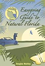 Easygoing Guide to Natural Florida: South Florida