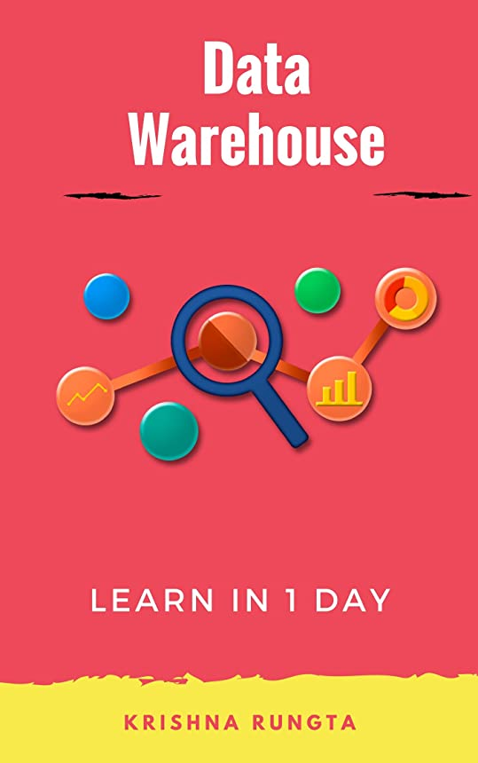 前置詞知覚する驚くべきLearn Data Warehousing in 1 Day: Complete ETL guide for beginners (English Edition)