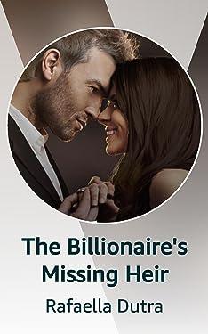 The Billionaire's Missing Heir