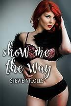 Show Me The Way: (A Sensuous FF BBW First Time Romance)