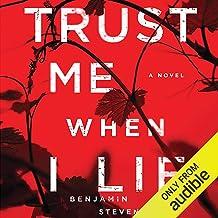 Trust Me When I Lie: A Novel
