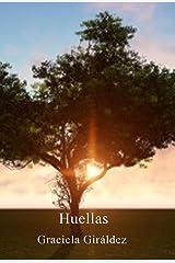 Huellas: La voz de un mundo que quiere ser escuchado. (Spanish Edition) Kindle Edition