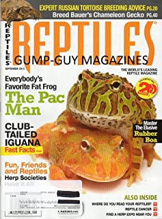Reptiles September 2012 The World's Leading Reptile Magazine EVERYBODY'S FAVORITE FAT FROG: THE PAC MAN Club-Tailed Iguana Fast Facts MASTER THE ELUSIVE RUBBER BOA