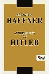 Anmerkungen zu Hitler (German Edition) Kindle Edition