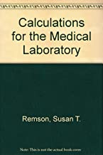 Calculations for the Medical Laboratory