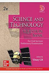 Science and Technology Question Bank For Civil Services Preliminary Examination | Second Edition Kindle Edition