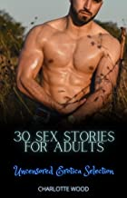30 Sex Stories for Adults: Erotica Selection