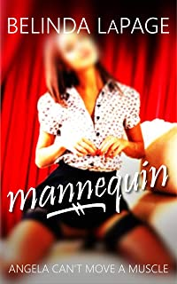 Mannequin: Angela Can't Move a Muscle (Dorm Room Dares Book 8) (English Edition)
