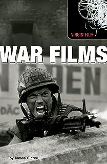 Virgin Film: War Films (Virgin Film Series) (English Edition)