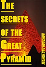 The secrets of the Great Pyramid: هThe pyramid of Khufu