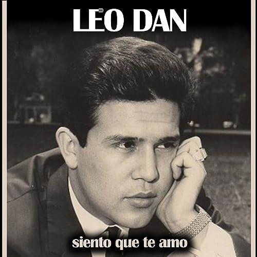 Siento Que Te Amo by Leo Dan on Amazon Music - Amazon.com