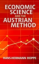 Best economic science and the austrian method Reviews