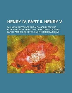 Henry IV, Part II. Henry V