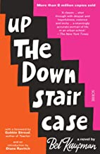 Up the Down Staircase: The timeless, bestselling novel about the joys, frustrations, and hilarity of teaching