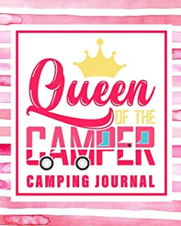 Queen of the Camper Camping Journal: Camping Planner & RV Travel Logbook, Caravan Travel Journal, and Glamping Diary