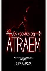 """Os Opostos se Atraem: (Volume 2 da série """"De Repente Namorados"""") eBook Kindle"""