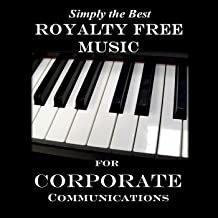Royalty Free Music for Corporate Communications