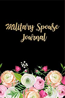 Military Spouse Journal: Deployment Journal for Military Spouses, Military Prayer Notebook ~ Military Wife Writing Gift Ideas, Small Diary