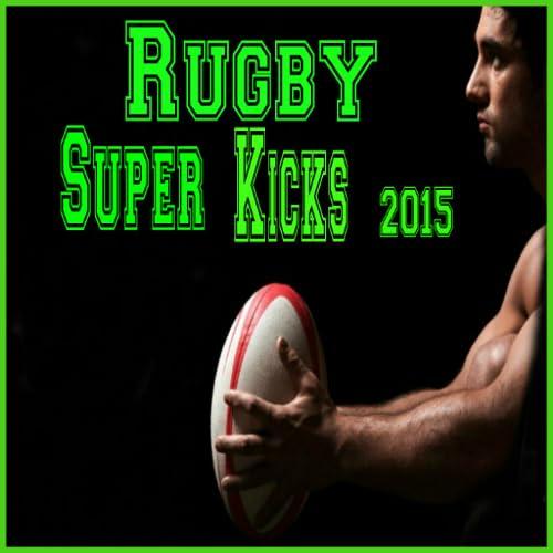 Rugby Super Kicks 2015