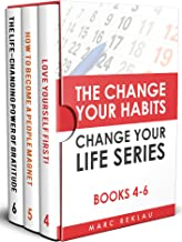 The Change Your Habits, Change Your Life Series: Books 4-6 (Change your habits, Change your life Box Set Book 2) (English Edition)