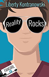Reality Rocks (The Fangirl Series Book 2)