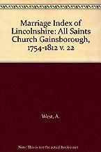Marriage Index of Lincolnshire: All Saints Church Gainsborough, 1754-1812 v. 22