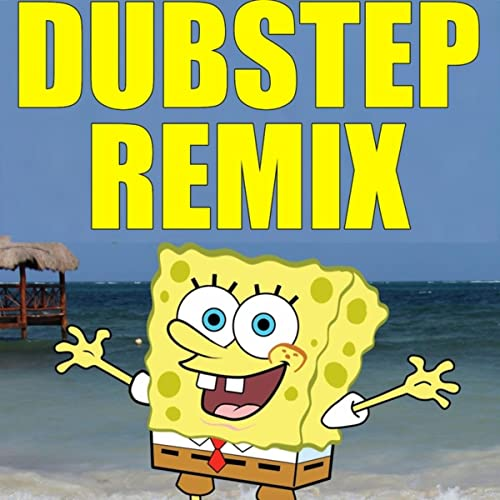 Krusty Crab Pizza Song (Dubstep Remix From Spongebob Squarepants) by