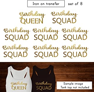 Set of 8 ,1 - Birthday Queen , 7 - Birthday Squad iron on, DIY Bachelorette Party iron on for T shirt, Tank Top (#SS)