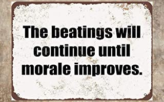 TOPlastt The Beatings Will Continue Until Morale Improves Dmxplus Tin Sign Ornament Decorate for Room 20 x 30 cm