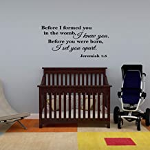 Wall Decal Quote Before I Formed You in the Womb I Knew You Before You Were Born I Set You Apart Jeremiah 1-5