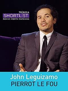 John Leguizamo: Pierrot Le Fou