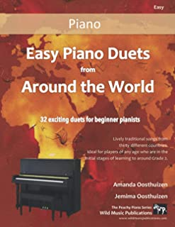 Easy Piano Duets from Around the World: 32 Exciting Duets for Beginner Pianists