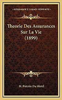 Theorie Des Assurances Sur La Vie (1899)