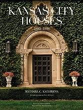 Kansas City Houses: 1885-1938
