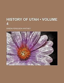 History of Utah (Volume 4)