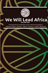 We Will Lead Africa: Volume One Kindle Edition
